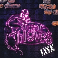 Sugar Thieves Live
